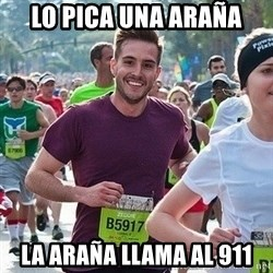 Ridiculously photogenic guy (Zeddie) - lo pica una araña la araña llama al 911