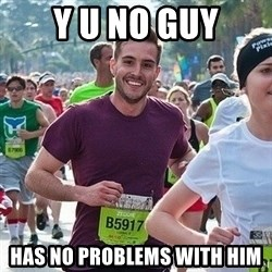 Ridiculously photogenic guy (Zeddie) - y u no guy has no problems with him