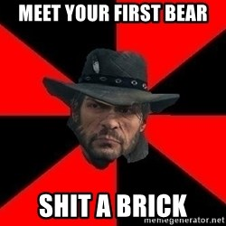 John Marston - meet your first bear shit a brick