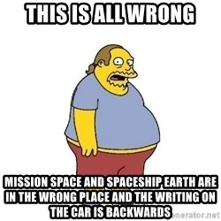 ComicBookGuy - This is all wrong Mission Space and Spaceship earth are in the wrong place and the writing on the car is backwards