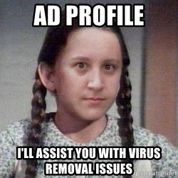 PTSD Prairie Girl - AD Profile I'll assist you with virus removal issues