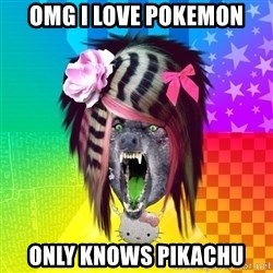 Insanity Scene Wolf - Omg I love pokemon only knows pikachu