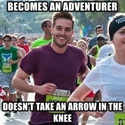 Ridiculously photogenic guy (Zeddie) - Becomes an adventurer Doesn't take an arrow in the knee