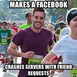 Ridiculously photogenic guy (Zeddie) - makes a facebook crashes servers with friend requests