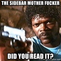 Pulp Fiction - The sidebar mother fucker DId you read it?