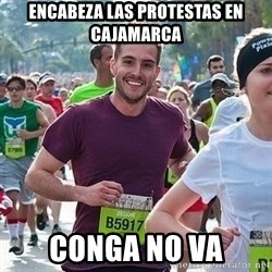 Ridiculously photogenic guy (Zeddie) - Encabeza las protestas en cajamarca conga no va