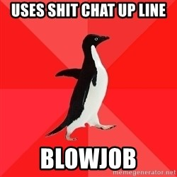 Socially Awesome Penguin - Uses shit chat up line Blowjob