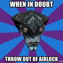 Javik the Prothean - When in doubt Throw out of airlock
