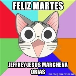 Nya Typical Anime Fans  - feliz martes jeffrey jesus marchena orias
