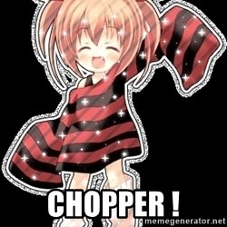 Present Anime - Chopper !