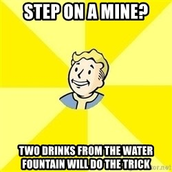 Fallout 3 - Step on a mine? two drinks from the water fountain will do the trick