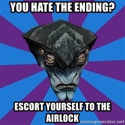 Javik the Prothean - you hate the ending? escort yourself to the airlock