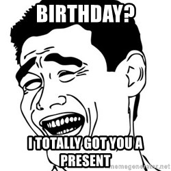 Yao Ming - birthday? i totally got you a present
