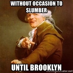 Joseph Ducreux - without occasion to slumber until brooklyn