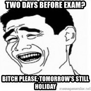 Yao Ming 5 - Two days before exam?  Bitch Please, tomorrow's still holiday