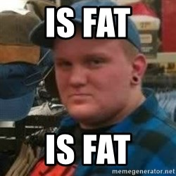 Oakes Unleashed - is fat is fat