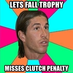 Sergio Ramos empanao - lets fall trophy misses clutch penalty