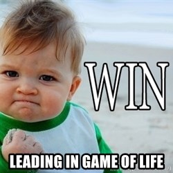 Win Baby - Leading in game of life