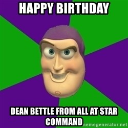 Buzz Lightyear - happy birthday dean bettle from all at star command