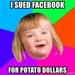 I can count to potato - i sued facebook for potato dollars