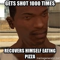 Gta San Andreas - gets shot 1000 times recovers himself eating pizza