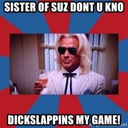 Ashley Schaeffer - sister of suz dont u kno dickslappins my game!