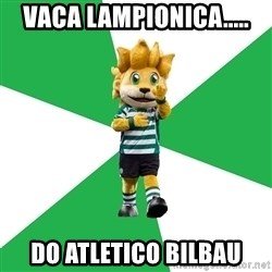 sporting - VAca lampionica..... do atletico Bilbau