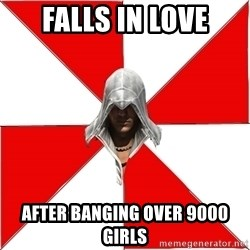 Assassins Creed Ezio - FALLS IN LOVE AFTER BANGING OVER 9000 GIRLS