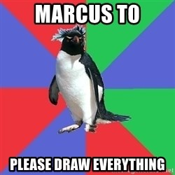 Comic Book Addict Penguin - MARCUS TO Please draw everything