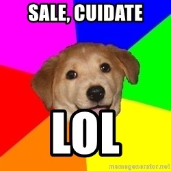 Advice Dog - sale, cuidate lol