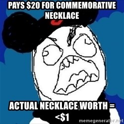 runDisney Rage - Pays $20 for commemorative necklace actual necklace worth =  <$1