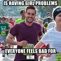 Ridiculously photogenic guy (Zeddie) - is having girl problems everyone feels bad for him
