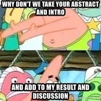 patrick star - why don't we take your abstract and intro and add to my result and discussion