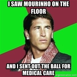 Ramos Filósofo  - i saw mourinho on the floor and i sent out the ball for medical care