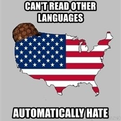 Scumbag America2 - Can't read Other Languages automatically hate