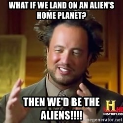 Giorgio A Tsoukalos Hair - what if we land on an alien's home planet? Then we'd be the aliens!!!!
