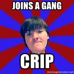 Rider Nelson - joins a gang crip