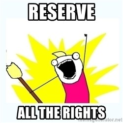 All the things - Reserve All the rights