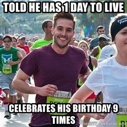 Ridiculously photogenic guy (Zeddie) - told he has 1 day to live  celebrates his birthday 9 times