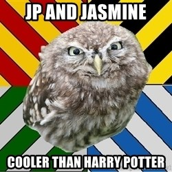 JEALOUS POTTEROMAN - JP AND JASMINE COOLER THAN HARRY POTTER
