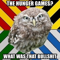 JEALOUS POTTEROMAN - the hunger games? what was that bullshit
