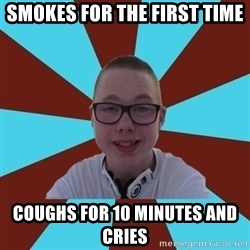 Tamas Weed Abuser - smokes for the first time coughs for 10 minutes and cries