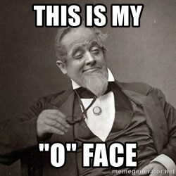 """1889 [10] guy - this is my """"o"""" face"""