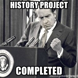 Richard Nixon Success - History Project completed