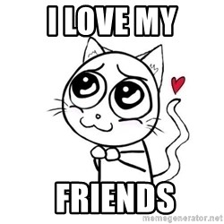 cuty_cat - I love my  friends