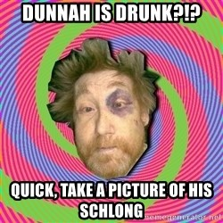 Russian Boozer - dunnah is drunk?!? quick, take a picture of his schlong