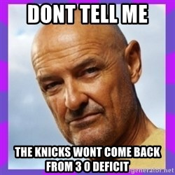 John Locke - Dont tell me  The knicks wont come back from 3 0 deficit