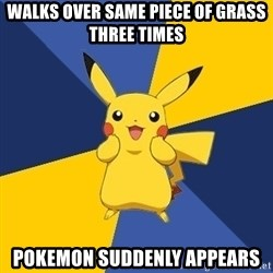 Pokemon Logic  - walks over same piece of grass three times pokemon suddenly appears