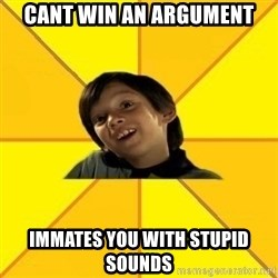 es bakans - Cant win an argument Immates you with stupid sounds