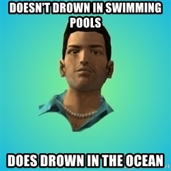 Terrible Tommy - doesn't drown in swimming pools does drown in the ocean
